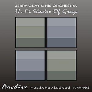 Image for 'Hi-Fi Shades Of Gray'