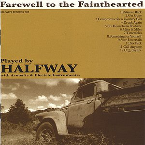 Image for 'Farewell To the Fainthearted'