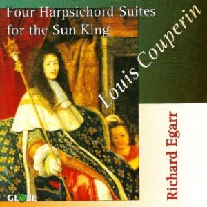 Image for 'Louis Couperin, Four Harpsichord Suites for The Sun King'