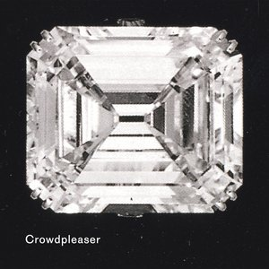 Image for 'Crowdpleaser'