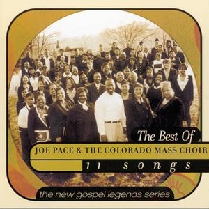 Image for 'The Best Of Joe Pace & The Colorado Mass Choir'
