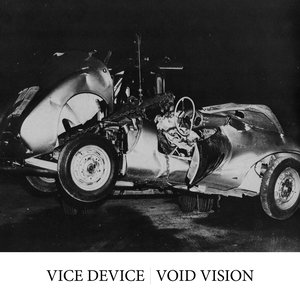 Image for 'Vice Device / Void Vision Split 12-inch'