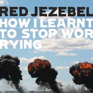 Image for 'How I Learnt To Stop Worrying'