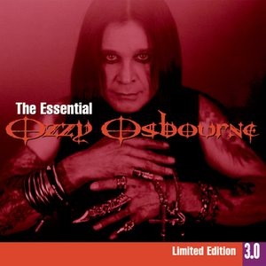 Image for 'Essential Ozzy Osbourne 3.0'