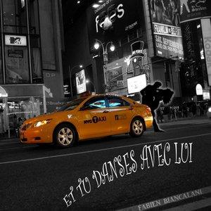 Image for 'Et Tu Danses Avec Lui (Radio Edit)'