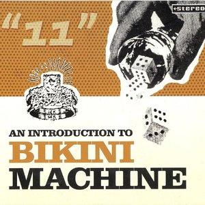 Image for 'An Introduction to Bikini Machine'