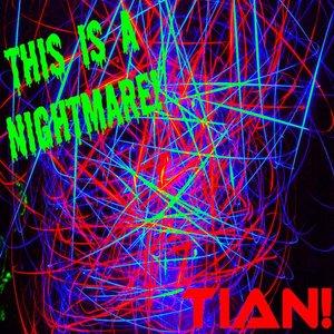 Image for 'TIAN! Demo'