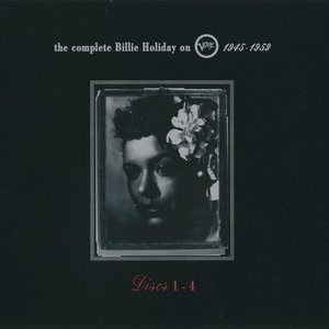 Image for 'The Complete Billie Holiday On Verve 1945 - 1959'