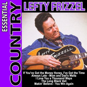 Image for 'Essential Country - Lefty Frizzell'