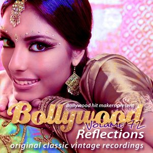 Image for 'Bollywood Hit Makers Present - Bollywood Reflections, Vol. 72'
