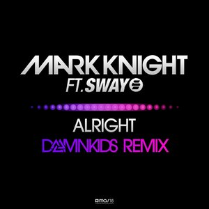 Image for 'Alright (feat. Sway) [DamnKids Remix]'