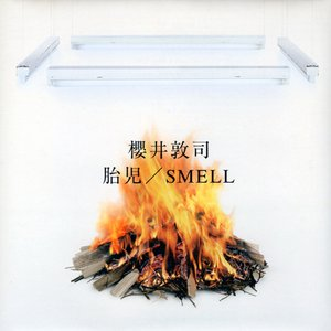 Image for '胎児/SMELL'