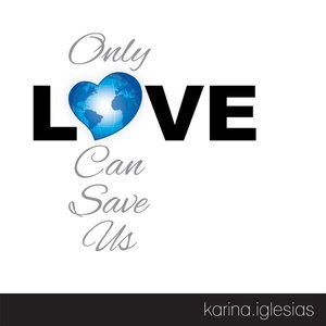 Image for 'Only Love Can Save Us'