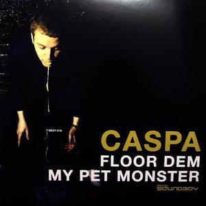 Image for 'Floor Dem / My Pet Monster'