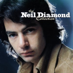 Image for 'The Neil Diamond Collection'