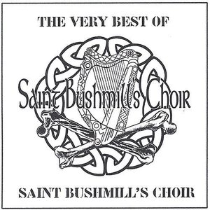 Image for 'The Very Best of Saint Bushmill's Choir'