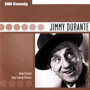 Image for 'EMI Comedy Classics - Jimmy Durante Sings Comedy Classics'