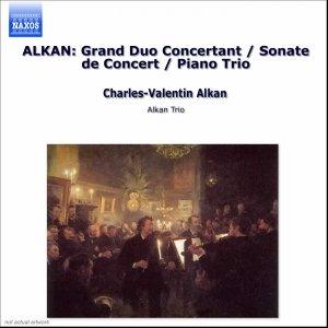 Imagem de 'ALKAN: Grand Duo Concertant / Sonate de Concert / Piano Trio'