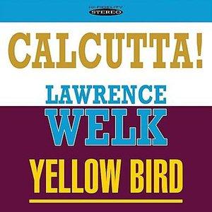 Image for 'Calcutta! / Yellow Bird'