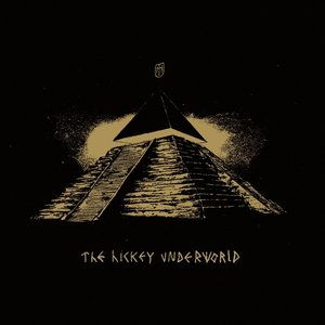 Image for 'The Hickey Underworld'