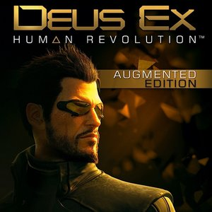 Image for 'Deus Ex: Human Revolution Augmented Edition'