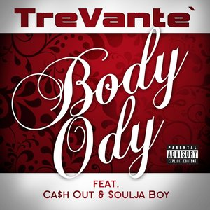 Image for 'Body Ody (feat. Cash Out and Soulja Boy)'