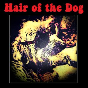 Image for 'Hair Of The Dog'