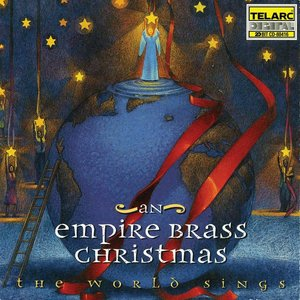 Image for 'An Empire Brass Christmas: The World Sings'
