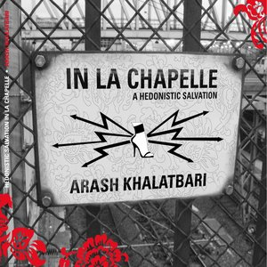 Image for 'In La Chapelle a Hedonistic Salvation'