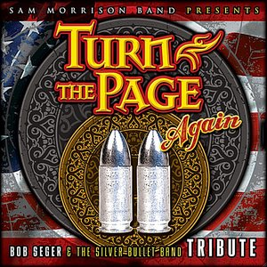 Imagem de 'Turn the Page Again: Bob Seger and the Silver Bullet Band Tribute'