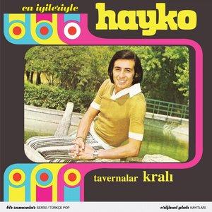Image for 'En İyileriyle Hayko (Tavernalar Kralı)'