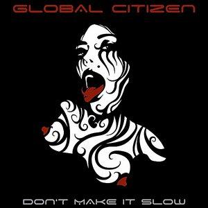Image for 'Don't Make It Slow (Retrogasm Remix)'