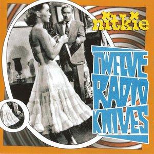 Image for 'Twelve Radio Knives'