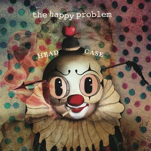 Image for 'Head Case – the happy problem'