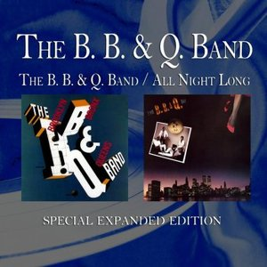 Bild für 'The B. B. & Q. Band / All Night Long (Special Expanded Edition)'