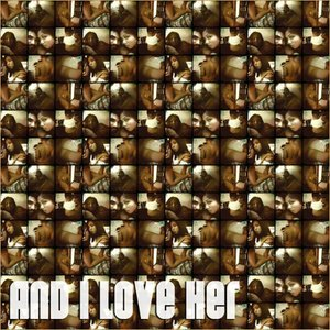 Image for 'And I Love Her'