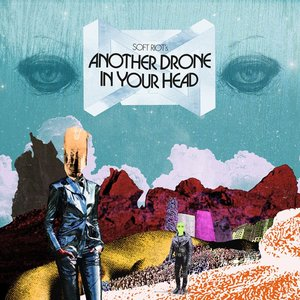 Immagine per 'Another Drone in Your Head'