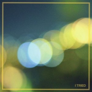 Image for 'I Tried'