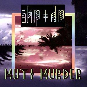 Image for 'Muti Murder'