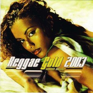 Image for 'Reggae Gold 2003'