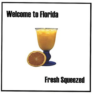Image for 'Fresh Squeezed'