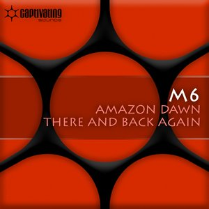 Image for 'Amazon Dawn  / There And Back Again'