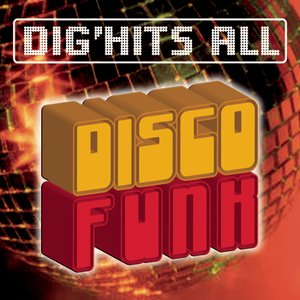 Image for 'Dig'Hits All Disco Funk'