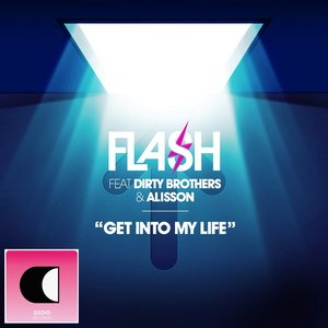 Image for 'Get Into My Life (feat. Dirty Brothers & Alisson)'