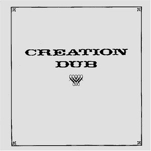 Image for 'Creation Dub'
