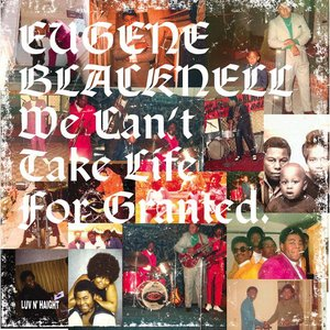Image pour 'We Can't Take Life For Granted'