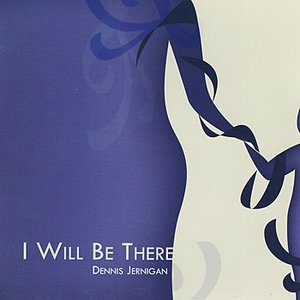 Image for 'I Will Be There'