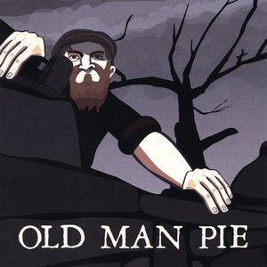 Image for 'Old Man Pie'