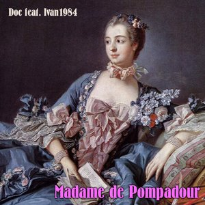 Image for 'Madame de Pompadour'