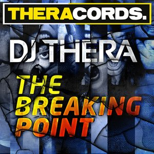 Image for 'Dj Thera - The Breaking Point'